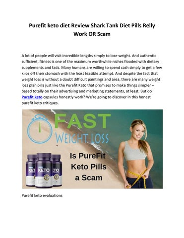 purefit keto diet Review Shark Tank Diet Pills Relly WORK OR SCAM by