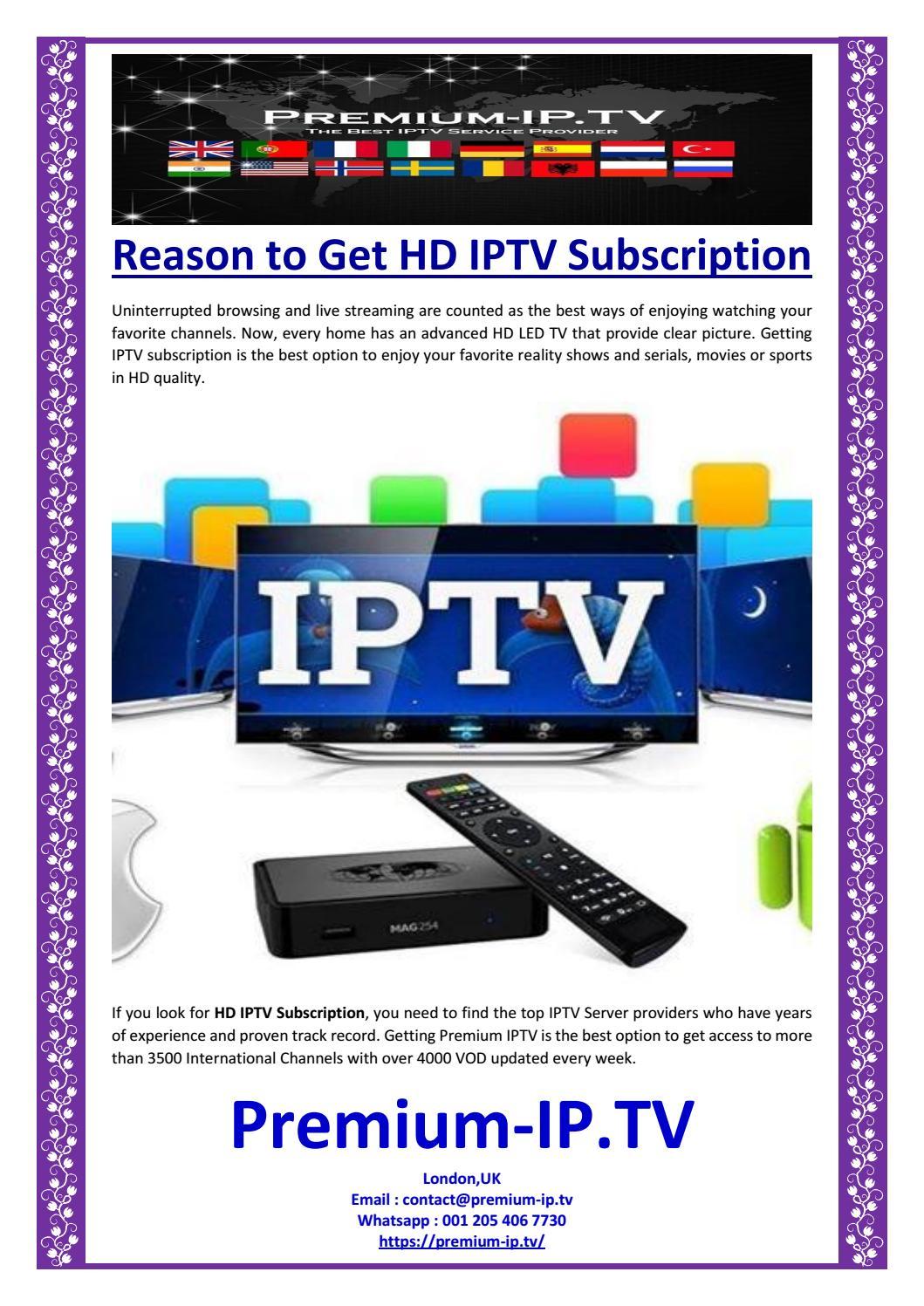 Reason to Get HD IPTV Subscription by Premium-IP TV - issuu