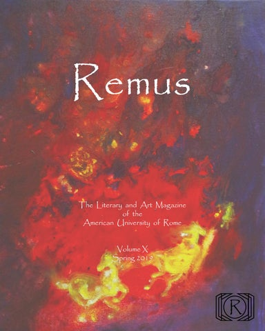 38f7b91f969c34 Remus The Literary and Art Magazine of the American University of Rome  Volume X Spring 2019