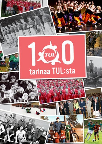 100 tarinaa TUL sta by TUL ry - issuu e2ee119e20