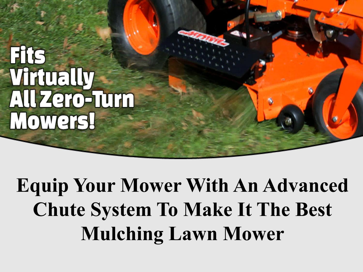 Equip Your Mower With An Advanced Chute System To Make It