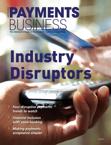 Payments Business Magazine JanFeb 2019 by Lloydmedia Inc - issuu