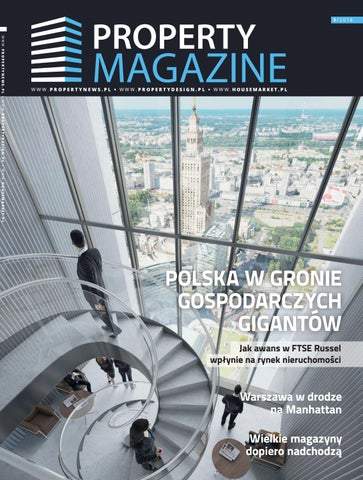 Property Magazine By Grupa Ptwp Issuu