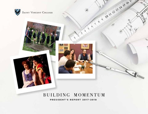 President's Report 2017-2018 by Saint Vincent College - issuu