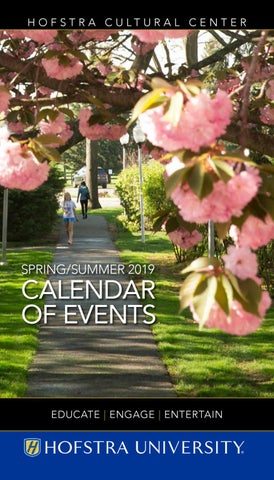 Hofstra Spring 2020 Calendar Spring/Summer 2019 Calendar of Events   Hofstra Cultural Center by
