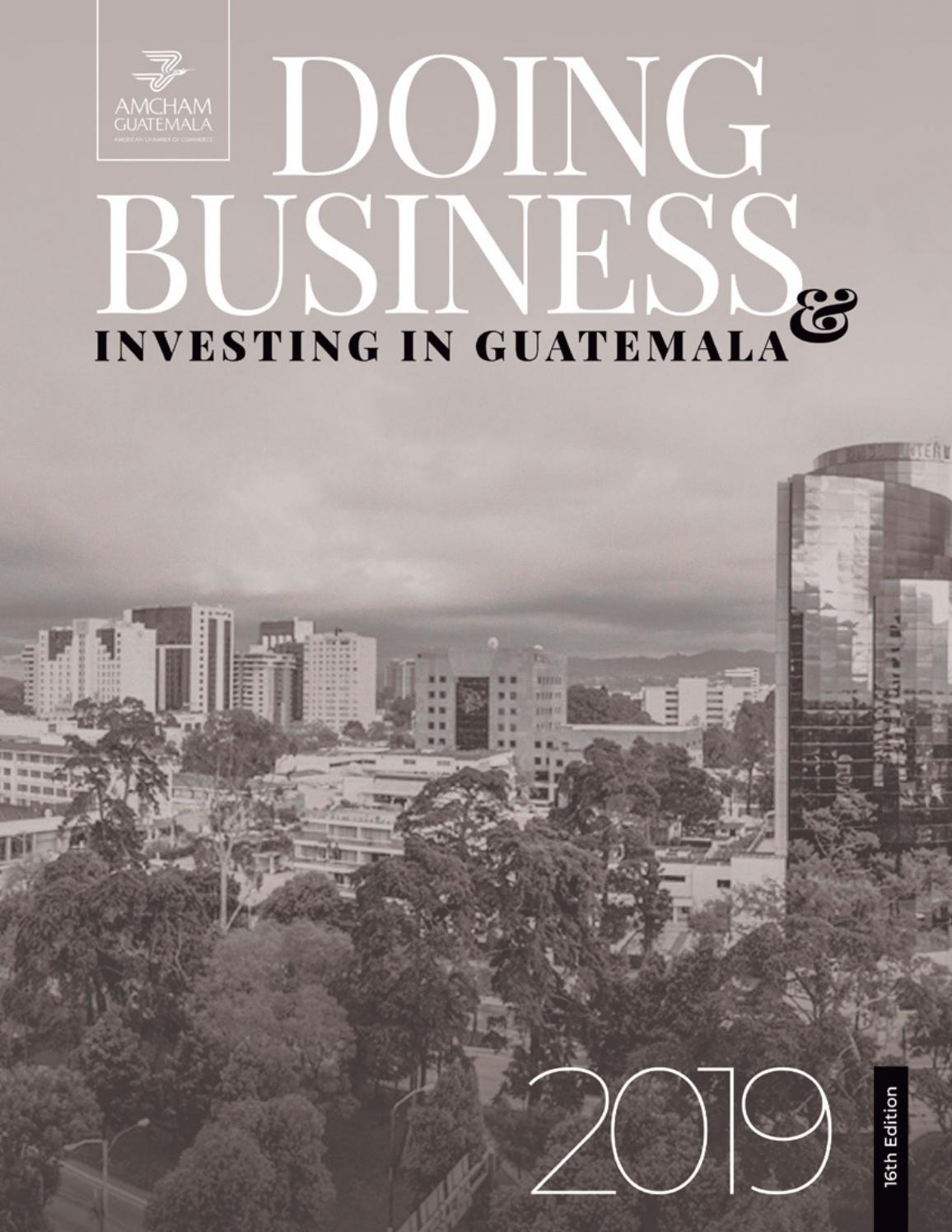 Doing Business  U0026 Invest In Guatemala 2019 By Amcham