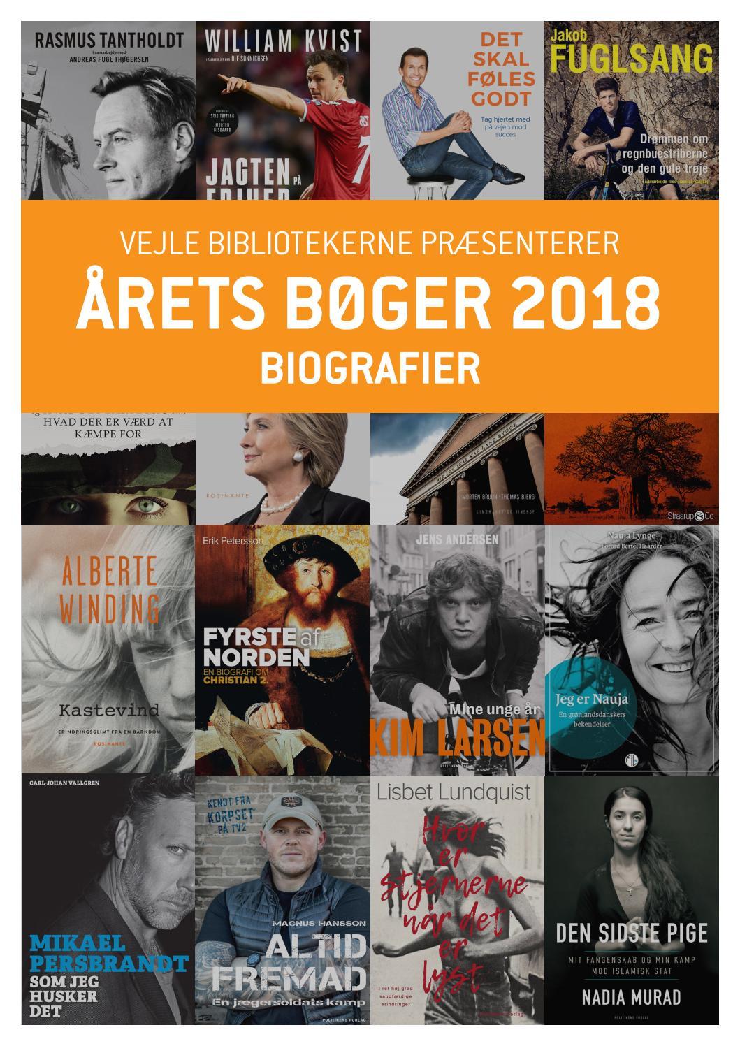 79fa3675899 Årets bøger 2018 - biografier by Vejle Bibliotekerne - issuu