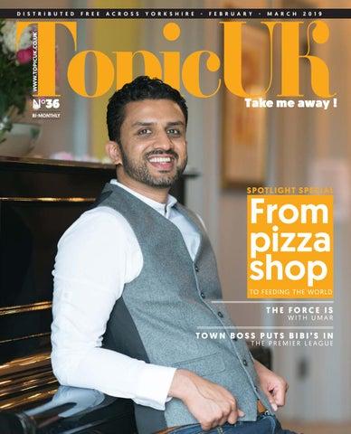 TopicUK Yorkshire Business Magazine February 2019 by TopicUK