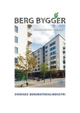 5575e77aecac Berg bygger by Sveriges Bergmaterialindustri, SBMI - issuu