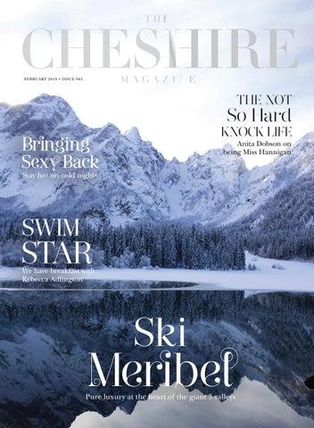 55c67585a8 The Cheshire Magazine - February 19 by The Cheshire Magazine - issuu