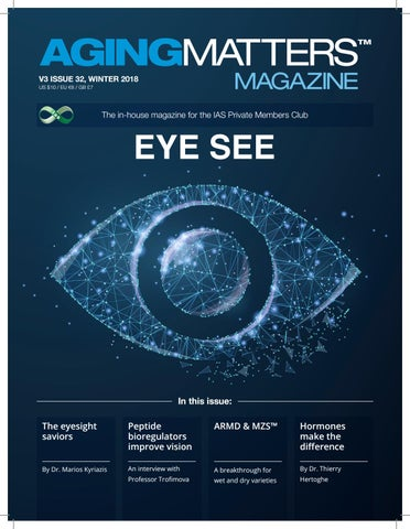 Aging Matters Magazine Eye See Issue 3 2018 By International Antiaging Systems Ias Issuu