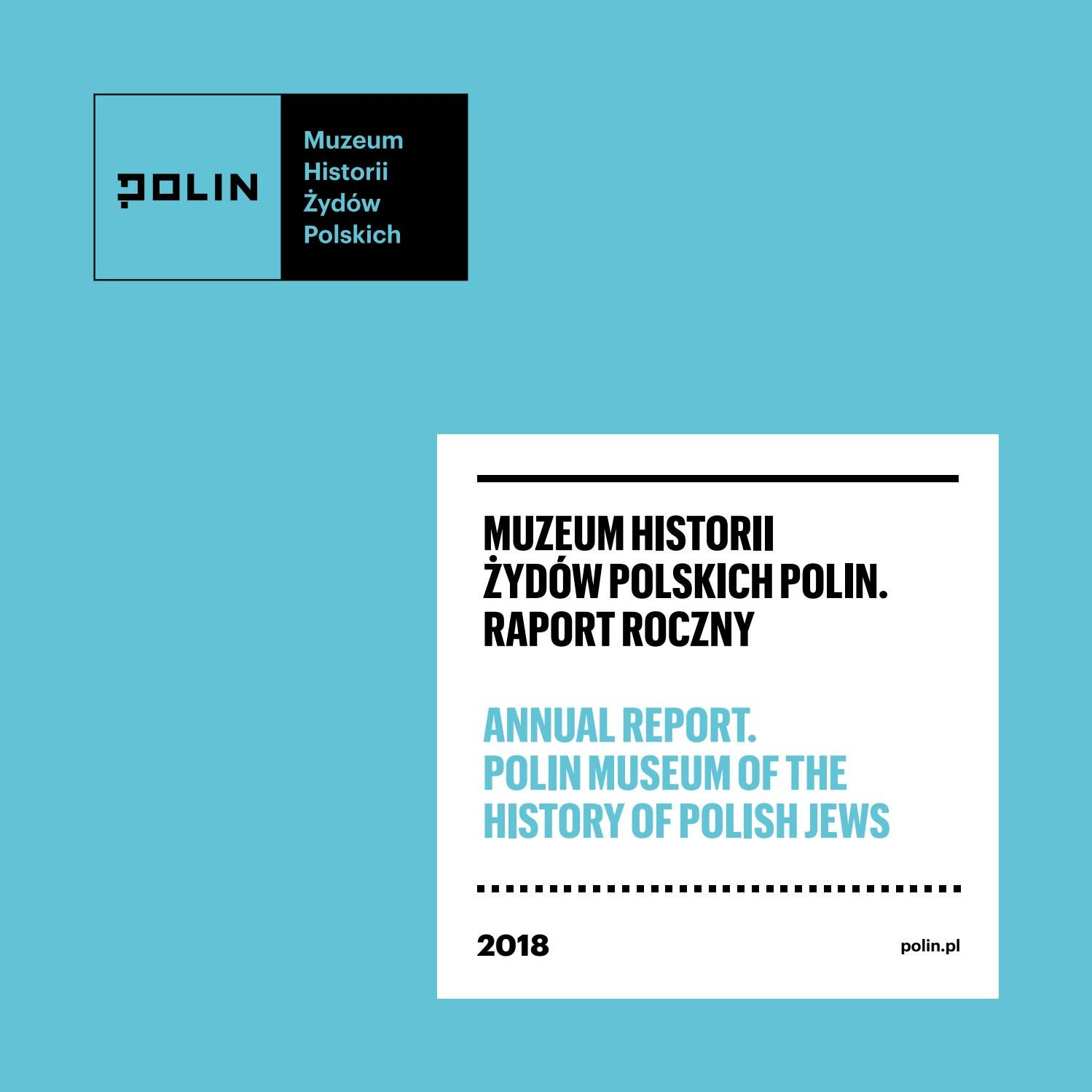 Raport Muzeum Polin 2018 By Polin Museum Issuu