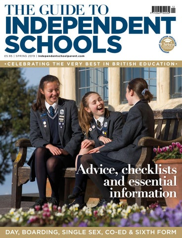 Independent School Parent - Spring Schools Guide 2019 by The Chelsea
