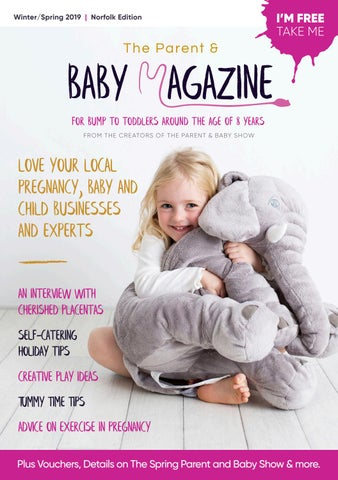 590a5434ebaf5 The Parent and Baby Magazine Winter | Spring Issue 2019 Norfolk Created Feb  8th, 2019