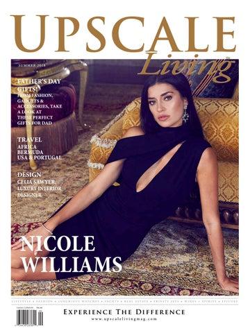 ceba1fc757866 2018 ULM SUMMER Print Issue by Upscale Living Magazine - issuu