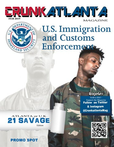21 Savage to Stay in United States by CrunkAtlanta Magazine - issuu