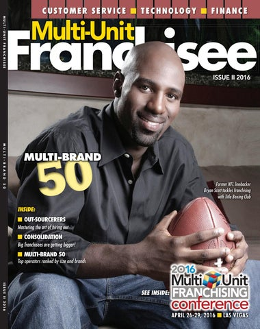 Multi Unit Franchisee Magazine Issue Ii 2016 By Franchise Update