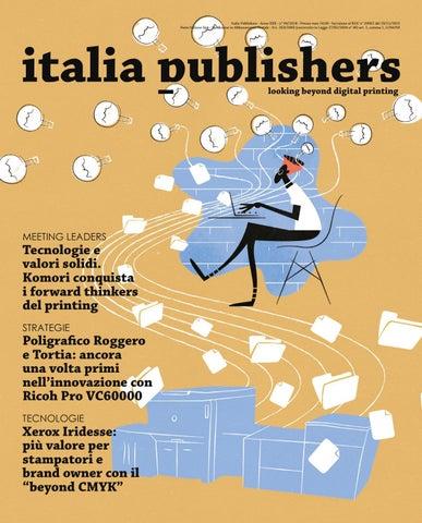 b64af57b8d Italia Publishers - Anno XXX - n° 04/2018 - Prezzo euro 10,00 - Iscrizione  al ROC n° 26062 del 23/11/2015 Poste Italiane SpA - Spedizione in  Abbonamento ...