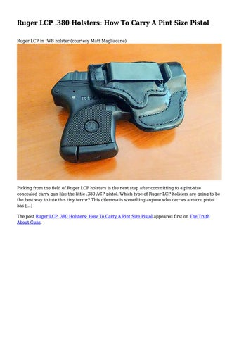 Ruger LCP  380 Holsters: How To Carry A Pint Size Pistol