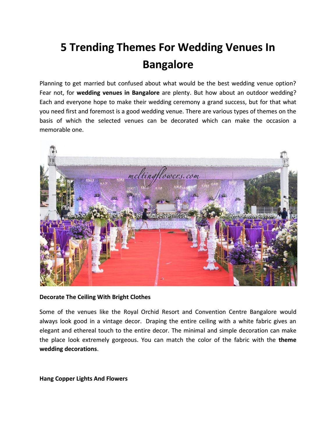 5 Trending Themes For Wedding Venues In Bangalore By Syed Atif Issuu