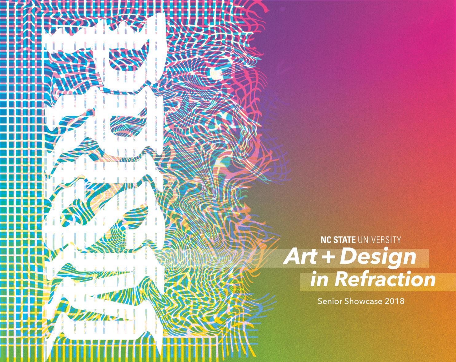 Nc State Design Prism Art Design Senior Showcase 2019 19 By Nc State College Of Design Issuu