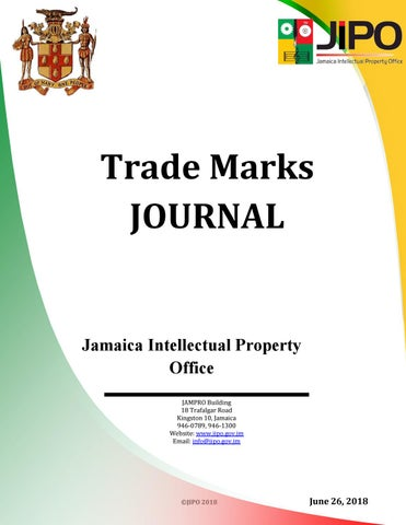 June 2018 TM Journal by Jamaica Intellectual Property Office - issuu