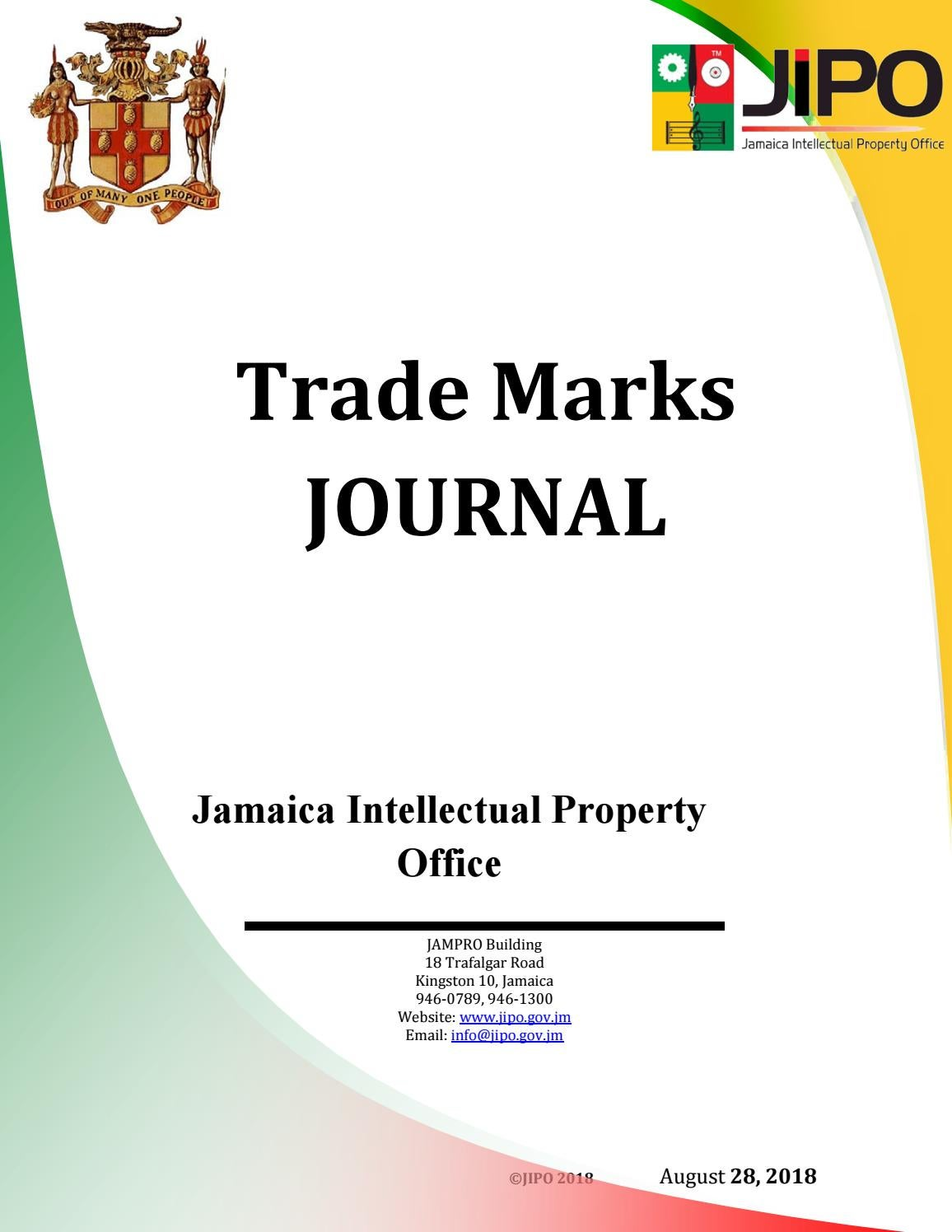 efbc2db92 August 2018 TM Journal by Jamaica Intellectual Property Office - issuu