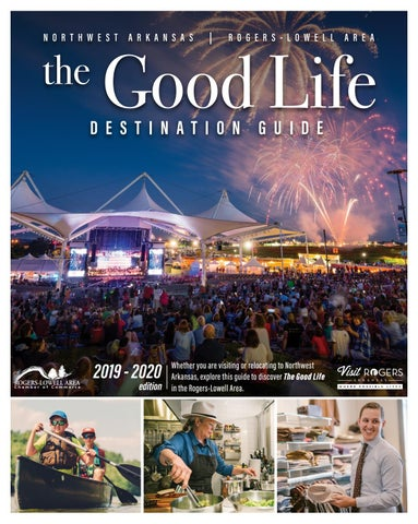 2019-2020 The Good Life Destination Guide by Rogers-Lowell