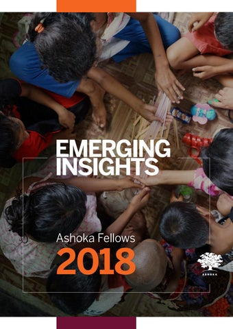 Emerging Insights 2018 By Ashoka Changemakers Issuu