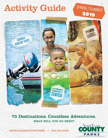 St  Louis County Parks Spring/Summer 2019 Activity Guide by