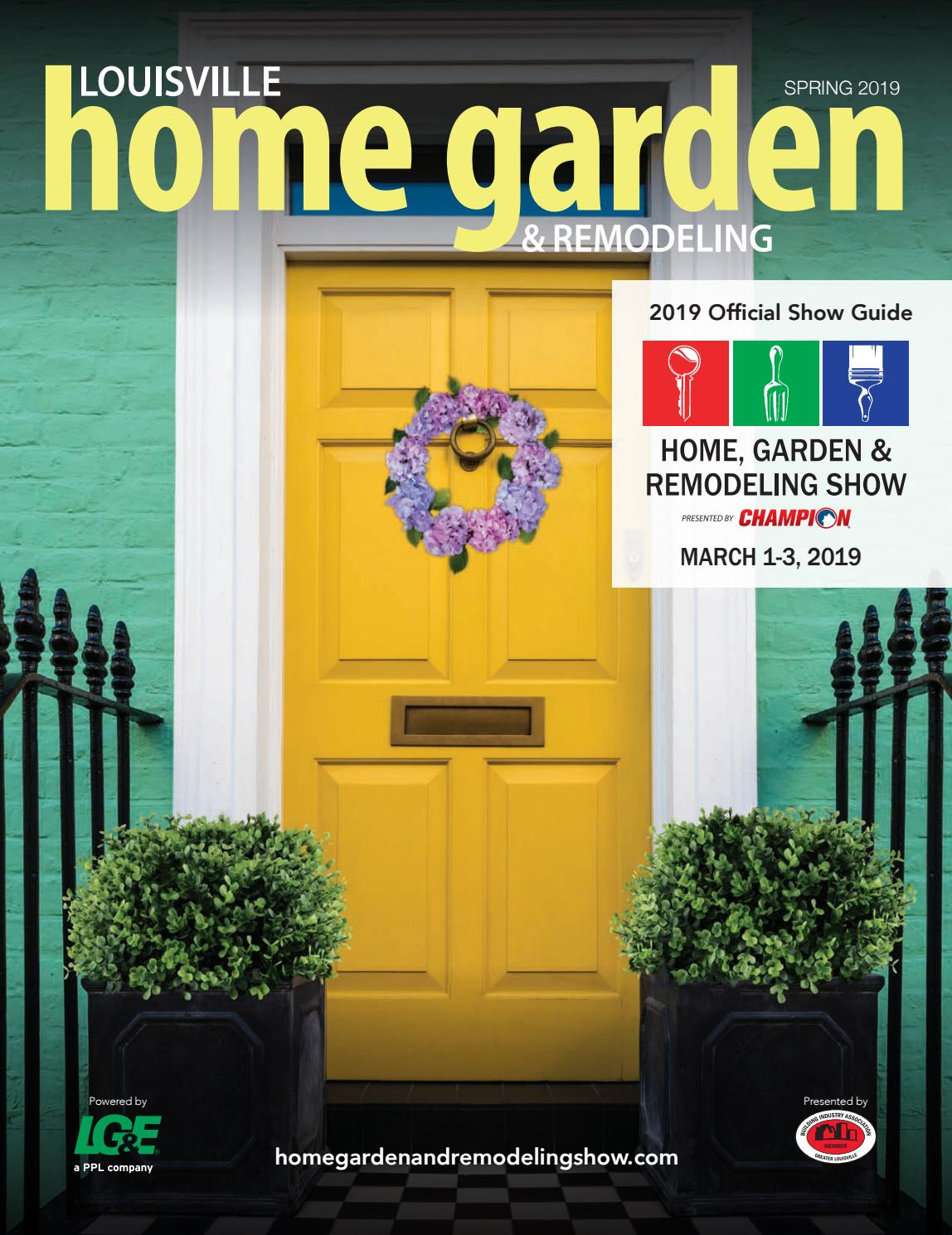 Louisville Home Garden Amp Remodeling Spring 2019 By