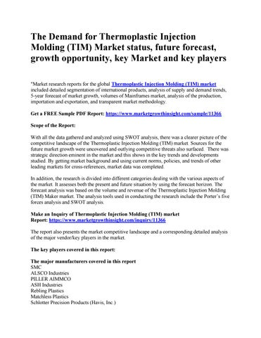 The Demand for Thermoplastic Injection Molding (TIM) Market status