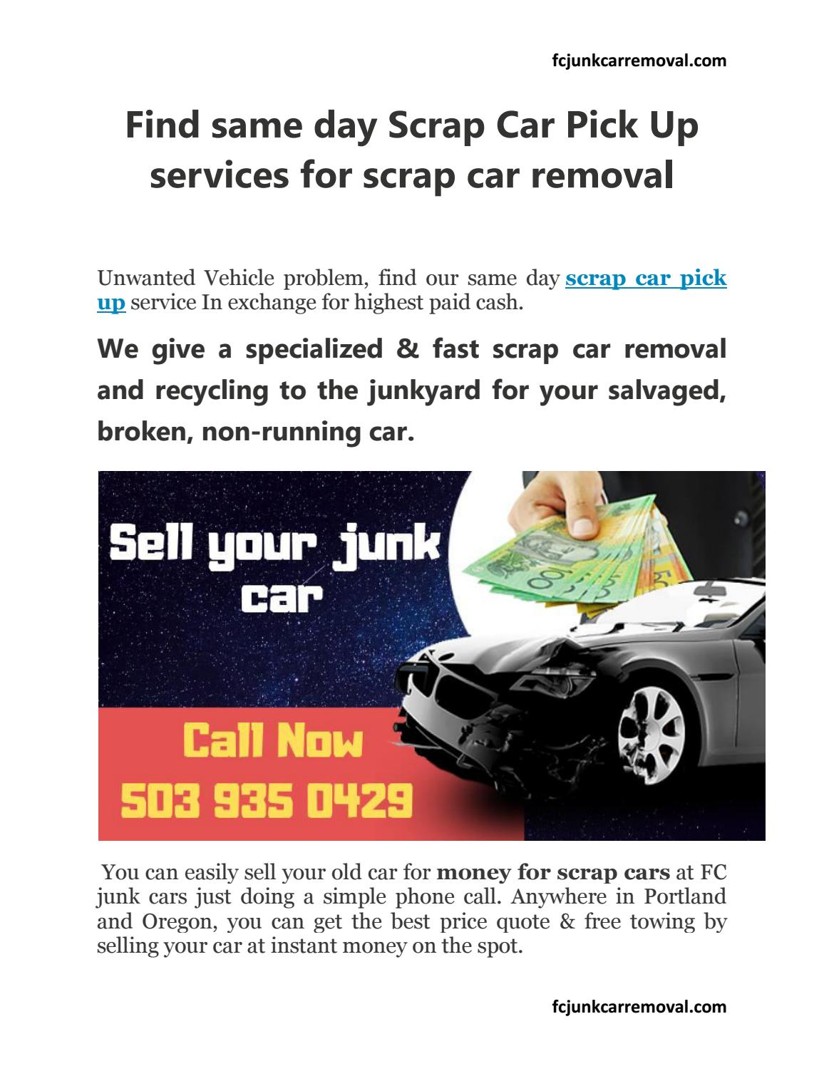 Highest Paying For Junk Cars >> Find Same Day Scrap Car Pick Up Services For Scrap Car