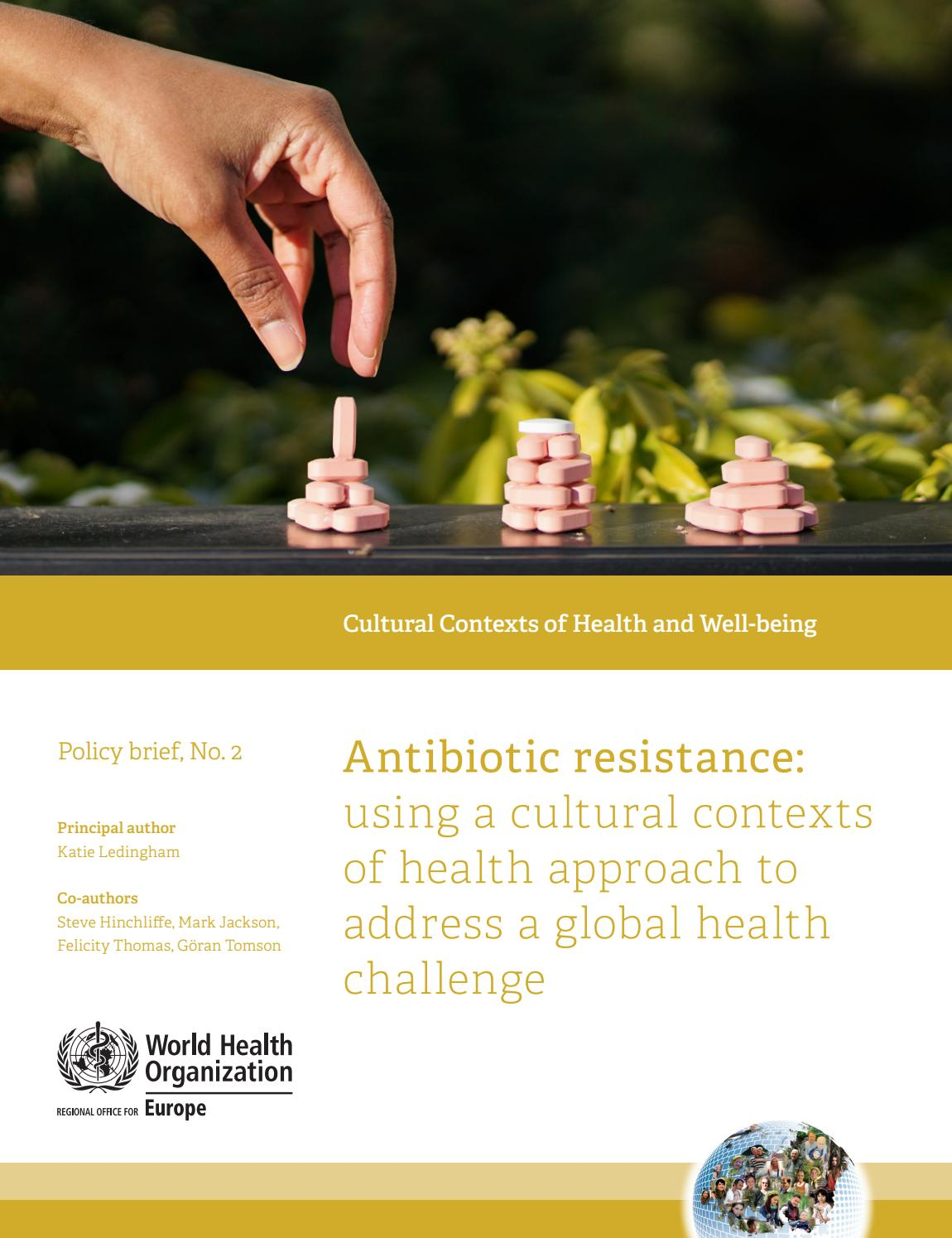 Antibiotic resistance: a cultural contexts of health