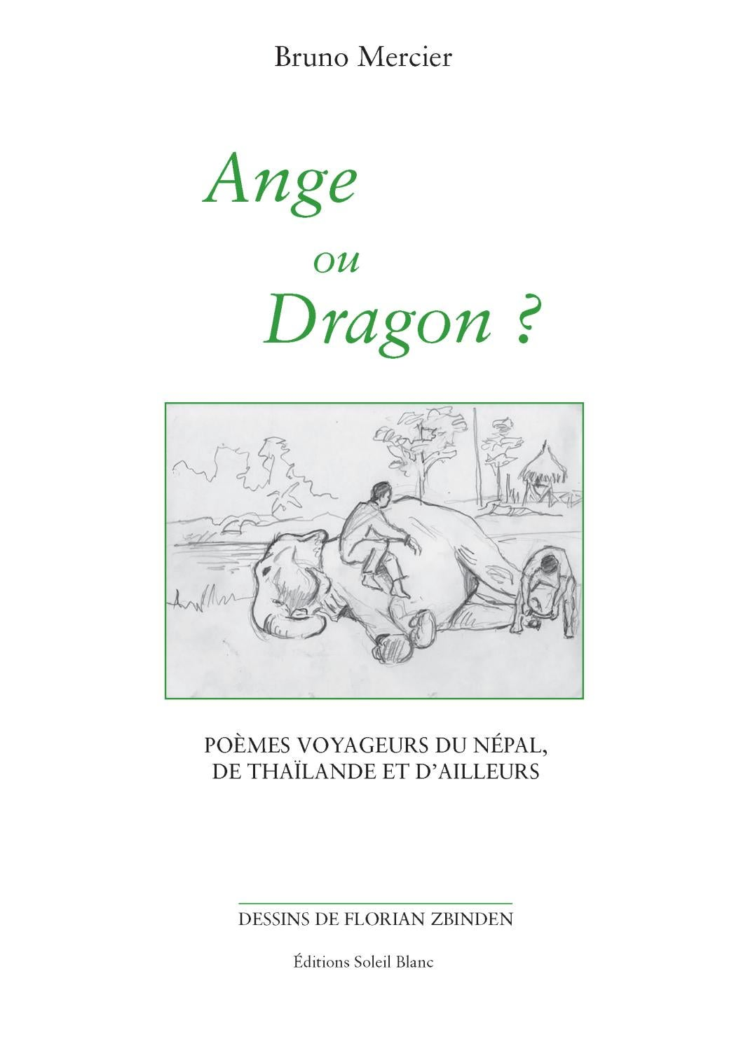 Ange Ou Dragon De Bruno Mercier By éditions Soleil Blanc