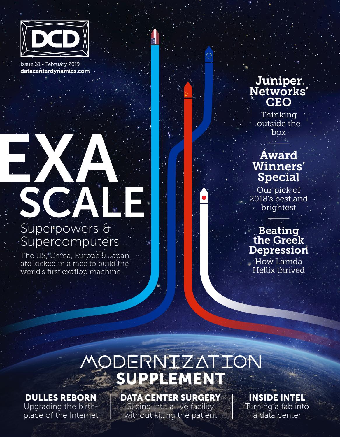 DCD>Magazine Issue 31 - Exascale by DCD Magazine - issuu