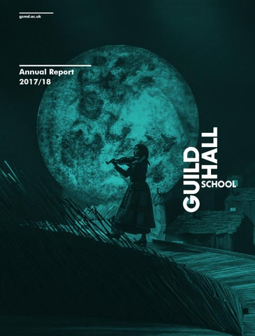Guildhall School Annual Report 2017-18 by Guildhall School