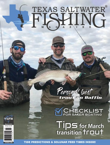 March 2019 by Texas Salwater Fishing Magazine - issuu