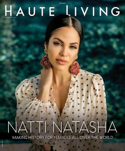 40386ff9aafcb Miami Natti Natasha February 2019 by Haute Living - issuu
