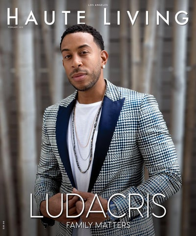 1757763934073 Los Angeles Ludacris February 2019 by Haute Living - issuu