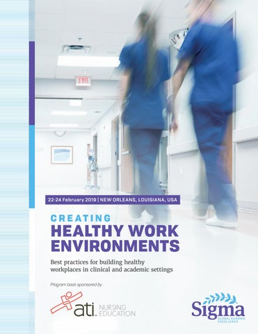 Creating Healthy Work Environments 2019 by Sigma Theta Tau