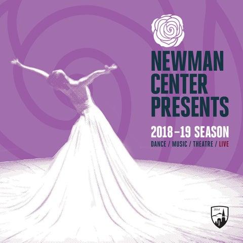 Newman Center Presents Magazine 2018-2019, February 14, 2019