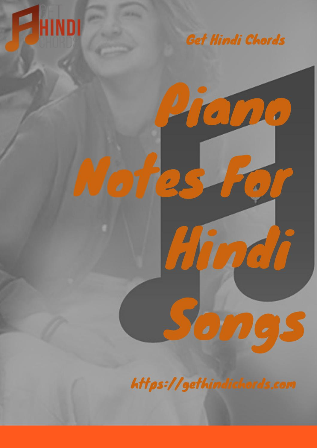 Piano Notes For Hindi Songs By Get Hindi Chords Issuu 81532879 theory of indian ragas. piano notes for hindi songs by get