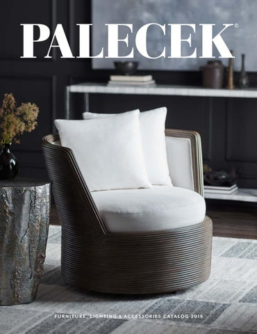 Palecek 2019 Furniture Accessories Catalog By Palecekdesign Issuu