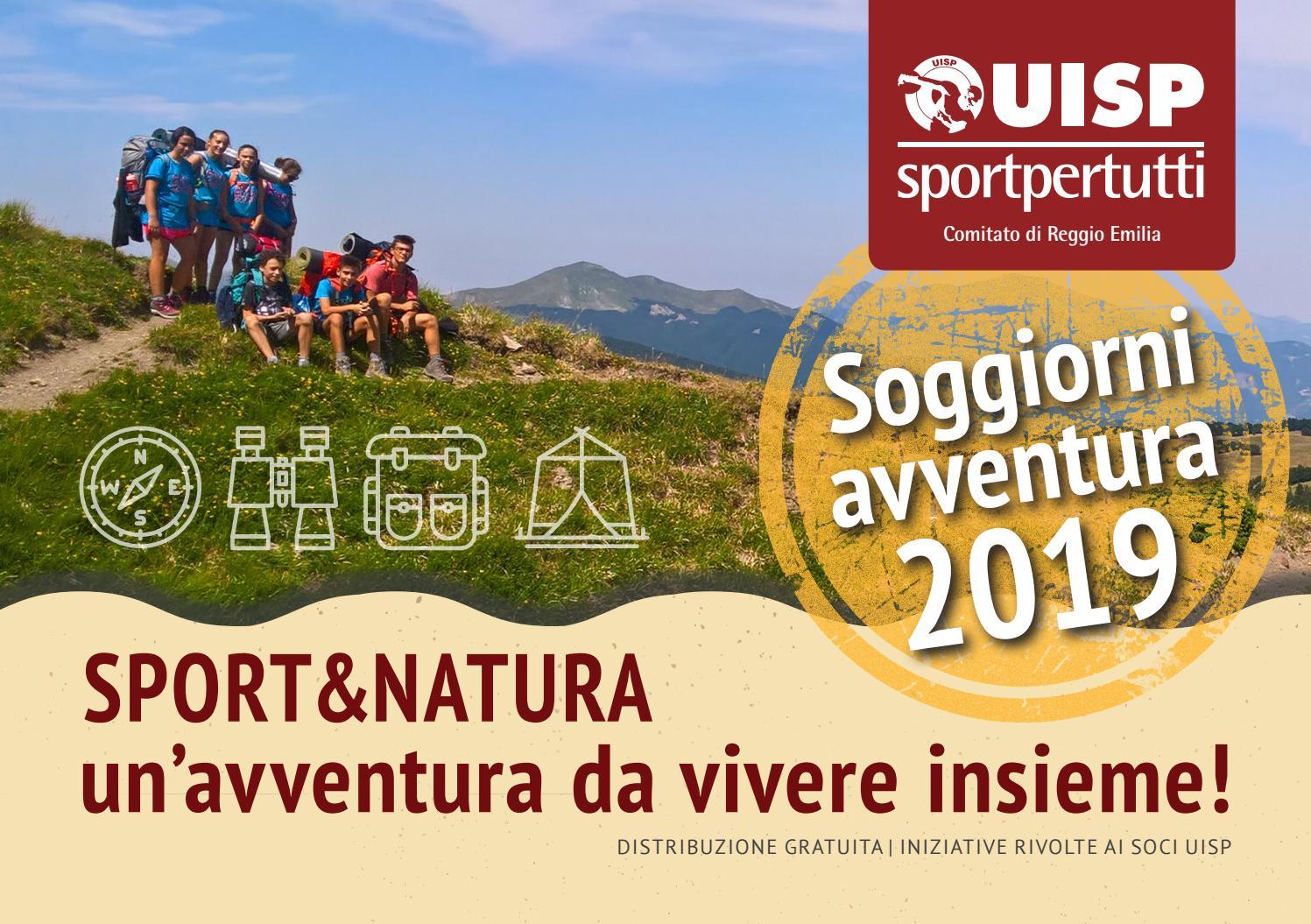 Soggiorni Avventura 2019 by Uisp Comitato di Reggio Emilia ...