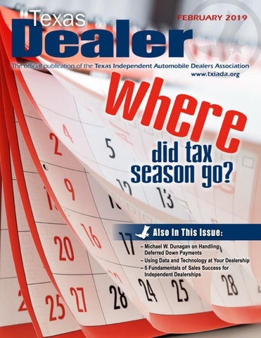 Texas Dealer February 2019 by Texas Independent Auto Dealers