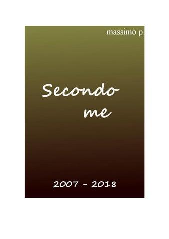 Secondo me 2007-2018 by Massimo P. - issuu 9b1e4e5ad0a