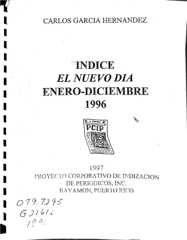 5271938de Indice de El Nuevo Día 1996 by Colección Puertorriqueña UPR RP - issuu