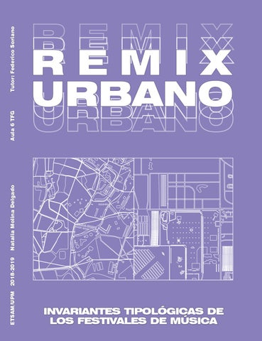 Remix Urbano - Invariantes tipológicas de los festivales de música