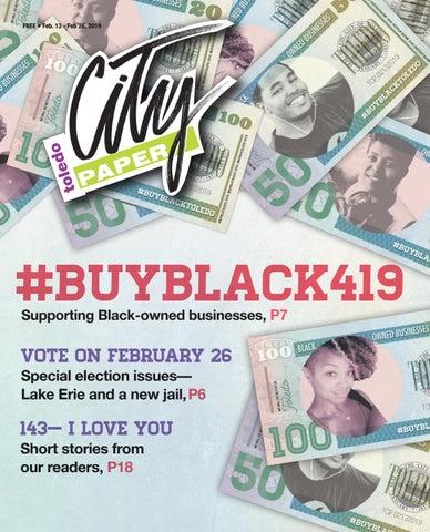 February 13, 2019 - Toledo City Paper by Adams Street